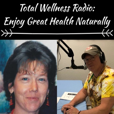 Total Wellness Radio Podcast